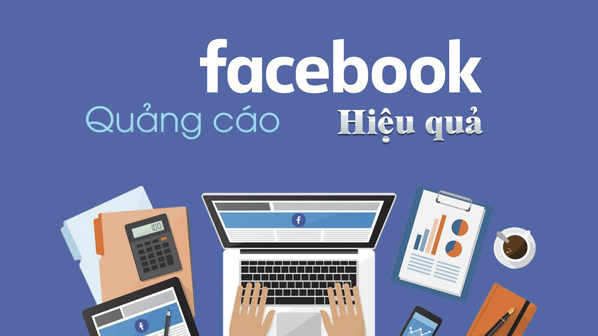 Thuê chạy quảng cáo facebook liệu có hiệu quả không?